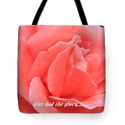Give God The Glory Tote Bag