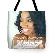 Give It A Try Tote Bag