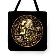 Give Me Liberty Or Give Me Death Tote Bag