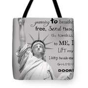 Give Me Your Tired, Your Poor . . . Tote Bag