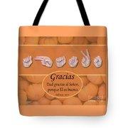 Give Thanks Spanish Tote Bag