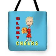Glory Cheers Tote Bag