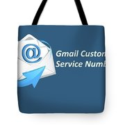 Gmail Customer Service Number  Tote Bag