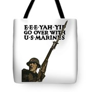 Go Over With Us Marines Tote Bag