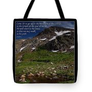 Go Up To The Mountain Of The Lord Tote Bag