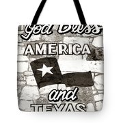 God Bless America And Texas Tote Bag