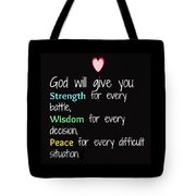 God Will Give You Strength T-shirt Tote Bag