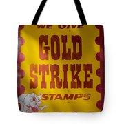 Gold Strike Stamps Tote Bag