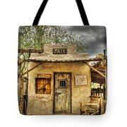 Goldfield Ghost Town - Jail  Tote Bag