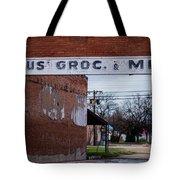 Gone Grocery 4 #vanishingtexas Street Scene Rosebud Texas Tote Bag