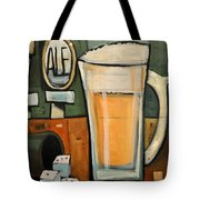 Good For What Ales You Tote Bag