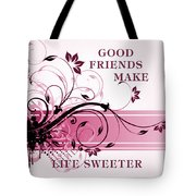 Good Friends Message Tote Bag