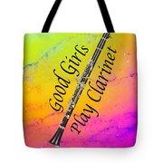 Good Girls Play Clarinet 5028.02 Tote Bag