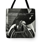Good Ride Quote Tote Bag