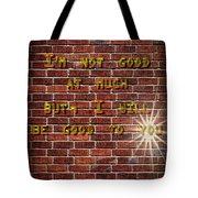 Good To You Tote Bag
