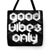 Good Vibes Only Quote Tote Bag