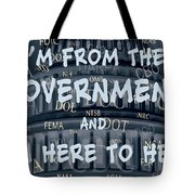 Government Help Tote Bag