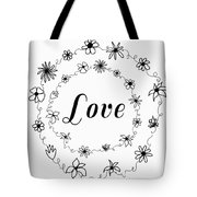 Graphic Black And White Flower Ring Of Love Tote Bag