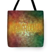 Graphic Display Of The Word Inconceivable Tote Bag