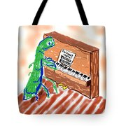 Grasshoppers Don't Play Piano Tote Bag