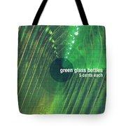 Green Glass Bottles Tote Bag