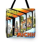 Greetings From Ann Arbor Michigan Tote Bag