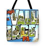 Greetings From Valley Forge Pennsylvania Tote Bag