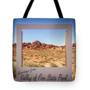 Greetings From Valley Of Fire Tote Bag