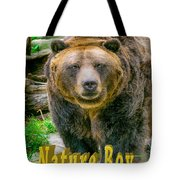 Grizzly Bear Nature Boy    Tote Bag