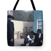 Gunfight Re-enactment O.k. Corral Tombstone Arizona 2004 Tote Bag
