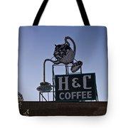 H And C Coffee Sign Roanoke Virginia Tote Bag