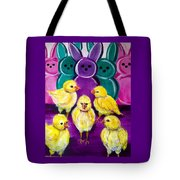 Hangin' With My Peeps Tote Bag
