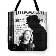 Hanna Maron And The Shadow Of Peter Lorre In M  1931 Tote Bag