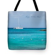 Happy Father's Day  2 Tote Bag