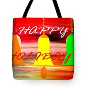 Happy Holidays 11 Tote Bag by Patrick J Murphy