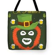 Happy St Patrick's Dave League Of Gentlemen Inspired Papa Lazarou  Tote Bag