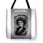 Hard Luck Hank--early Years Tote Bag
