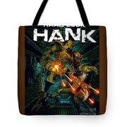 Hard Luck Hank--mort Tote Bag