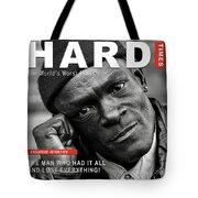 Hard Times Magazine Tote Bag