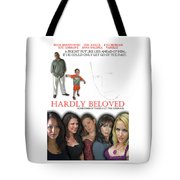 Hardly Beloved Poster Tote Bag