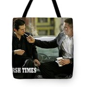 Harsh Times, Starring Christian Bale, Freddy Rodriguez And Eva Longoria Tote Bag