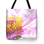 Have A Happy Little Day Tote Bag