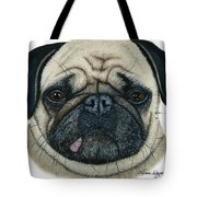Have I Been Pugged Tote Bag