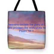He Created The Heavens  Tote Bag