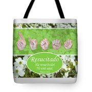 He Is Risen Spanish Tote Bag