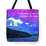 He Reigns Tote Bag