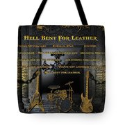 Hell Bent For Leather Tote Bag