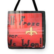 Hell Froze Tote Bag
