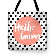 Hello Darling Coral And Dots Tote Bag