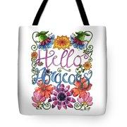 Hello Gorgeous Plus Tote Bag
